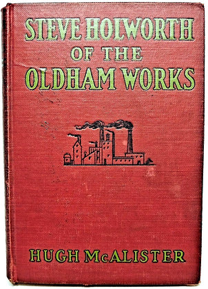 Steve Holworth of Oldham Works 1930 (Rubber Industry)