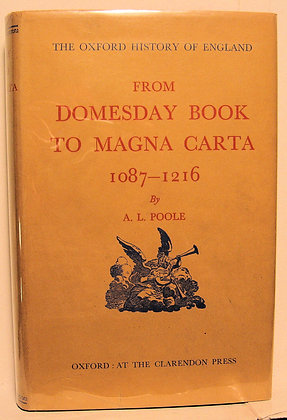 From Domesday Book to Magna Carta 1087-1216 POOLE 1951
