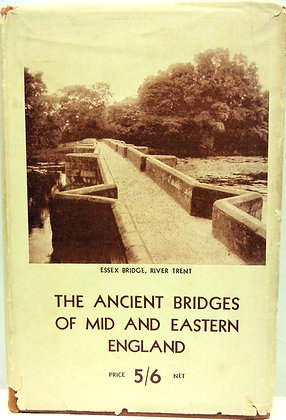The Ancient Bridges of Mid & Eastern England 1932 (w/Jacket!)