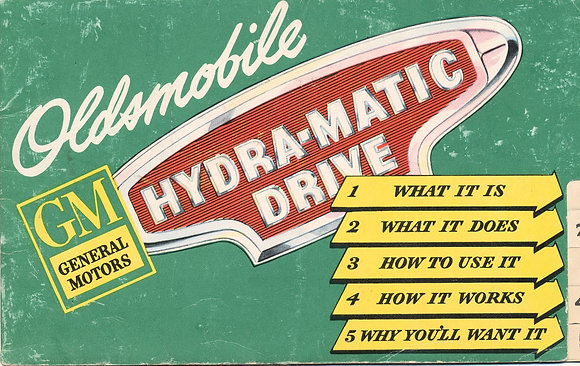 Hydra-Matic Drive (What It Is) 1947