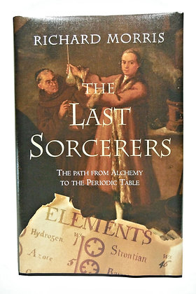 The Last Sorcerers Richard Morris 2003