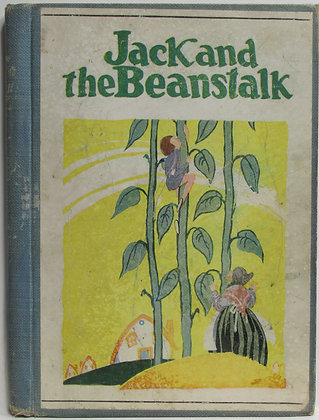 JACK and the BEANSTALK Pictured by John R. Neill 1908