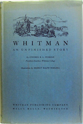 Whitman an Unfinished Story by Penrose 1935