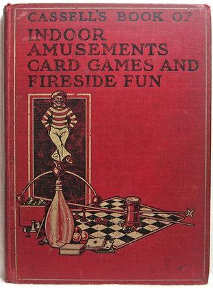Cassell's Book of In-Door Amusements Card Games 1903