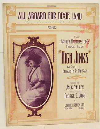 ALL ABOARD FOR DIXIE LAND JACK YELLEN 1914
