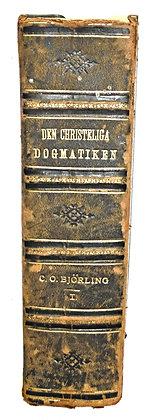 Christeliga Dogmatiken Lutherska 1866 (German)