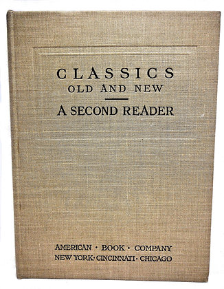 Classics Old & New: Second Reader by Alderman 1906