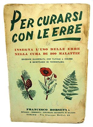 Per Curarsi Con Le Erbe 1954 (Italian)