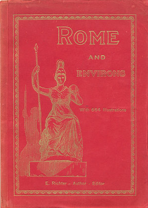ROME & Environs with 664 Illustrations (ca. 1940)