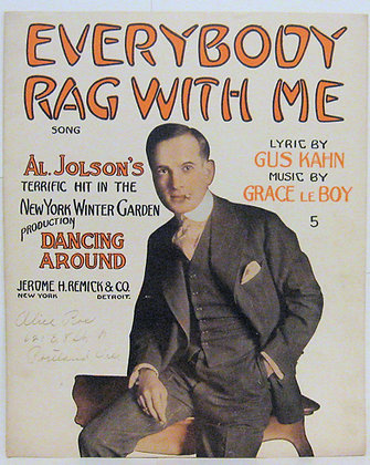 EVERYBODY RAG WITH ME SONG AL. JOLSON GUS KAHN 1914