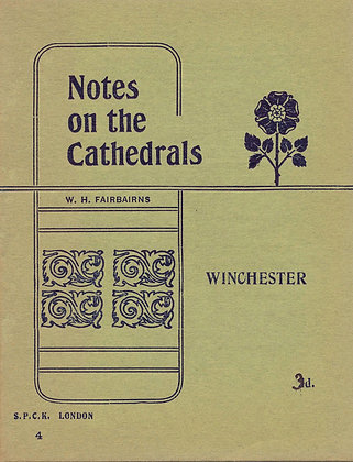 Notes on the Cathedrals Winchester London