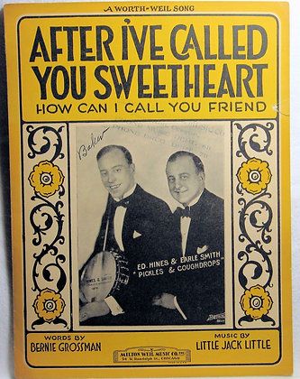 After I've Called You Sweetheart (How Can I Call You Friend) 1927