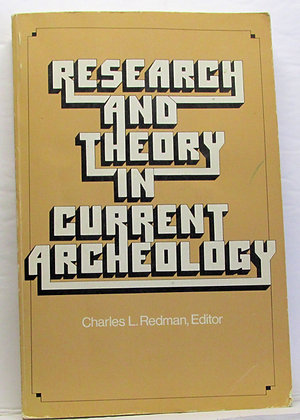 Research and Theory in Current Archaeology