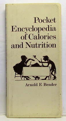 Pocket Encyclopedia of Calories and Nutrition