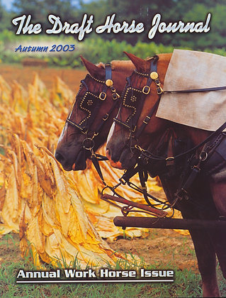 Draft Horse Journal Autumn 2003