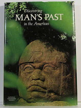DISCOVERING MAN'S PAST IN THE AMERICAS by Stuart 1969