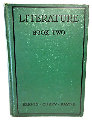 Literature (Book Two) by Briggs, Curry, & Payne 1929