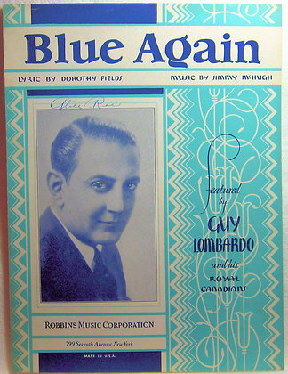 Blue Again Featured by GUY LOMBARDO 1930
