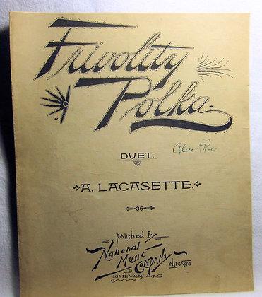 Frivolity Polka (Duet) by A. LACASETTE 1892
