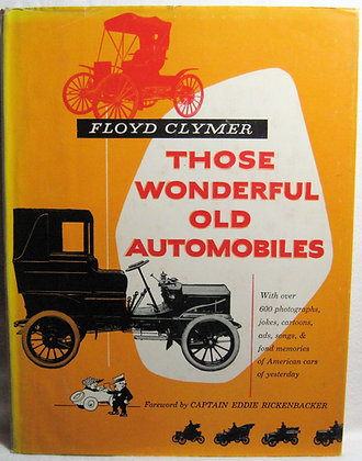 Those Wonderful Old Automobiles by Clymer 1953
