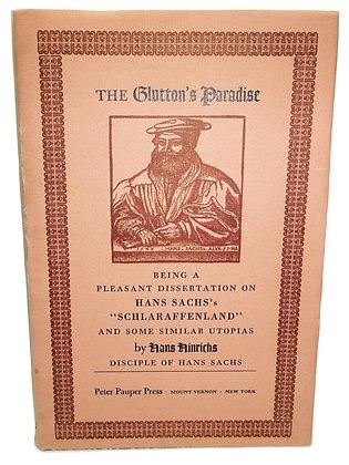 The Glutton's Paradise: Hans Sachs 1955 (German)