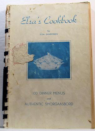 Elsa's Cookbook: 100 Dinner Menus by Elsa Sandersen 1961