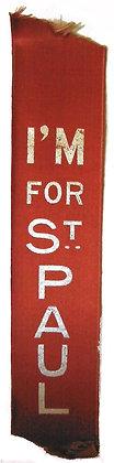 I'm For St. Paul Christian Ribbon ca. 1900