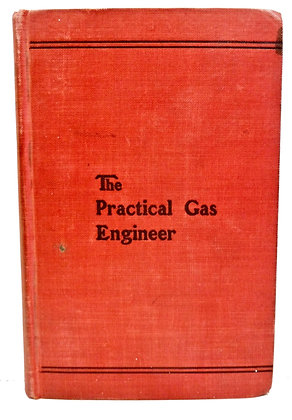 The Practical Gas Engineer 1910