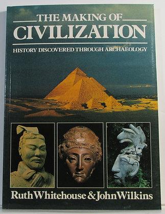Making of Civilization Ruth Whitehouse 1986