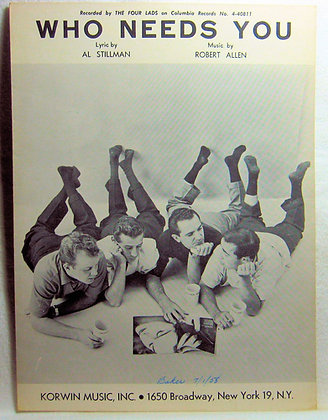 WHO NEEDS YOU The Four Lads 1956