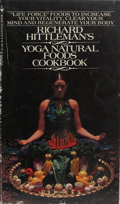 Richard Hittleman's YOGA NATURAL FOODS Cookbook