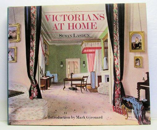 Victorians at Home (A Studio Book) Susan Lasdun
