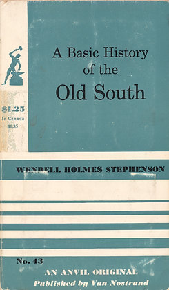 A Basic History of the Old South 1959