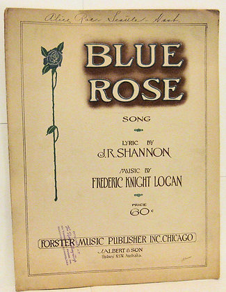 BLUE ROSE SONG J. R. SHANNON 1917