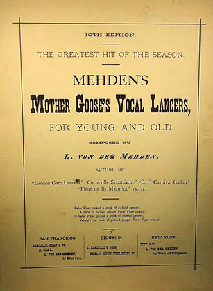 Mehden's Mother Goose's (Vocal Lancers) For Young & Old 1881
