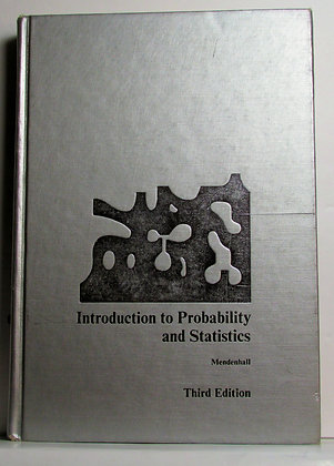 Introduction to Probability and Statistics by Mendenhall (3rd Ed.) 1971