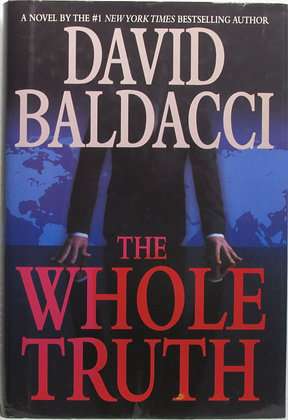 The Whole Truth by David Baldacci 2008