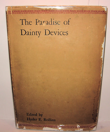 THE PARADISE of Dainty Devices 1576-1606 by Rollins (1927) w/Jacket