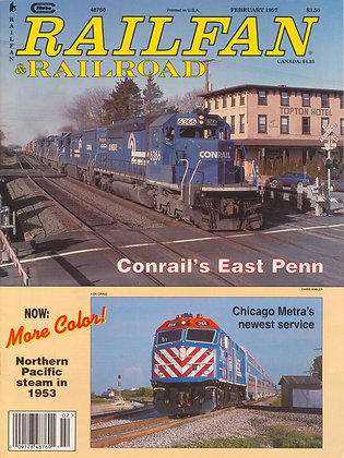 RAILFAN & RAILROAD FEBRUARY 1997