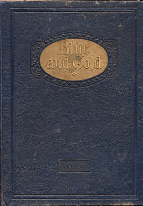 BLUE & GOLD (Vol. II) State Teachers College, Nebraska 1926