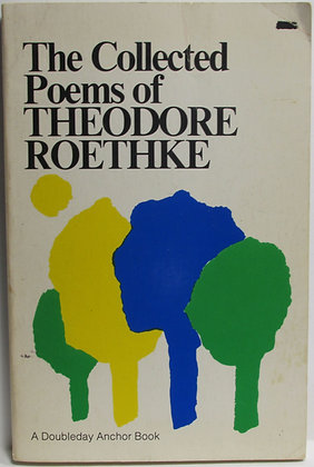 Collected Poems of THEODORE ROETHKE 1975