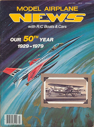 Model Airplane News (July 1979) 50th Anniversary