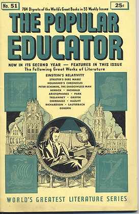 POPULAR EDUCATOR (#51, Second Year, 1940) EINSTEIN'S RELATIVITY