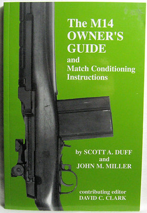 The M14 Owner's Guide & Match Conditioning 2003