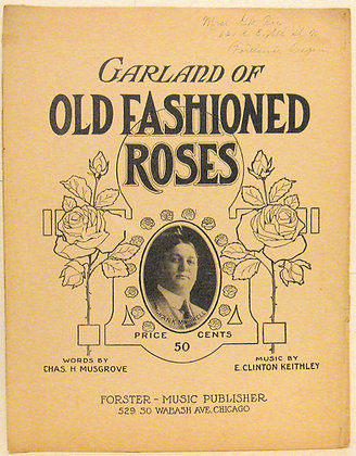 GARLAND OF OLD FASHIONED ROSES 1911