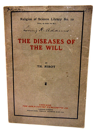 The Diseases of the Will by Ribot 1894