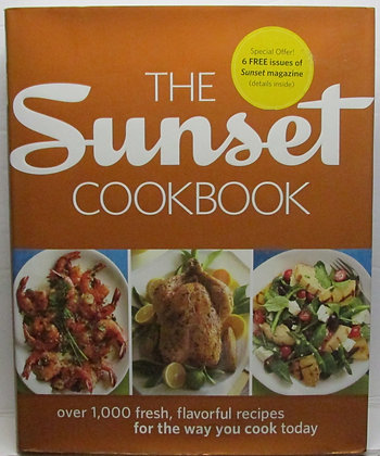 Sunset Cookbook: Over 1,000 Fresh, Flavorful Recipes 2010