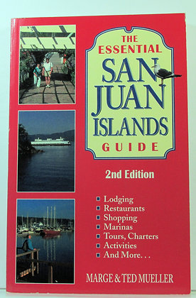 The Essential San Juan Islands Guide Mueller