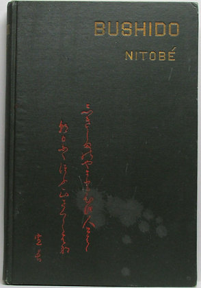 BUSHIDO: The SOUL of JAPAN by Inazo Nitobe 1908