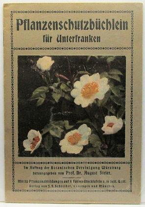 Pflanzenschutzbüchlein für Unterfranken (ca. 1910)